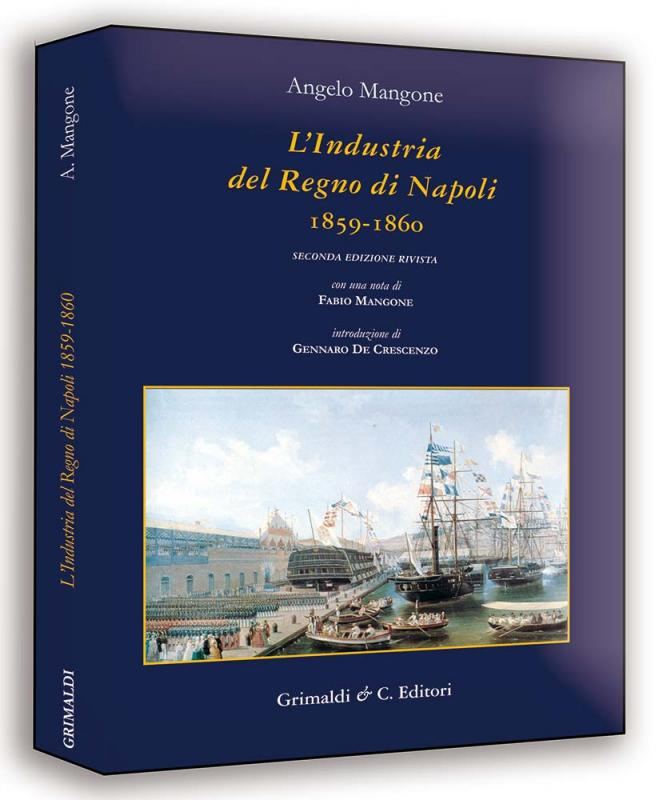 LIndustria del Regno di Napoli 1859-1860 antichi antichi antichi cinesi antiquaria