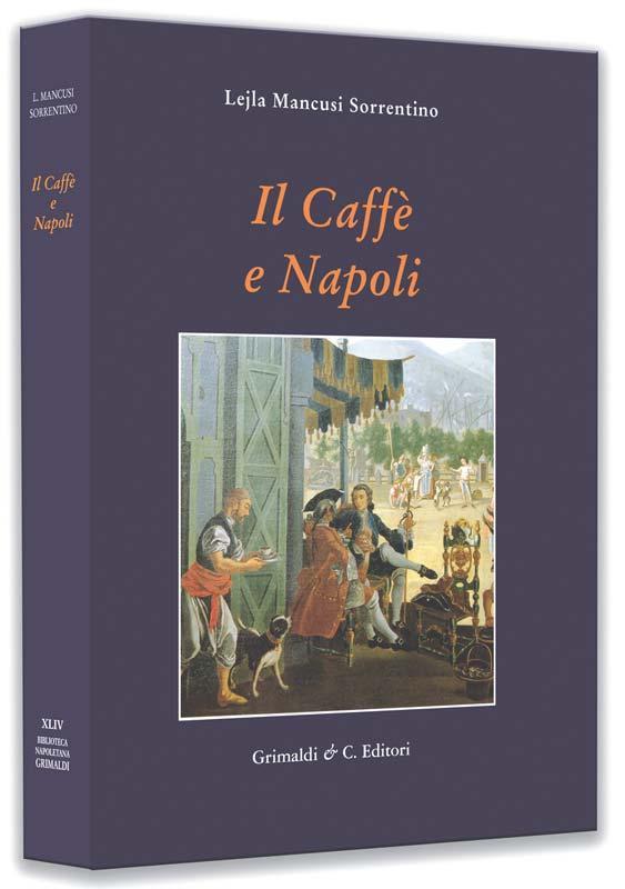 Il Caffe e Napoli di antiquaria libri edizioni libreria