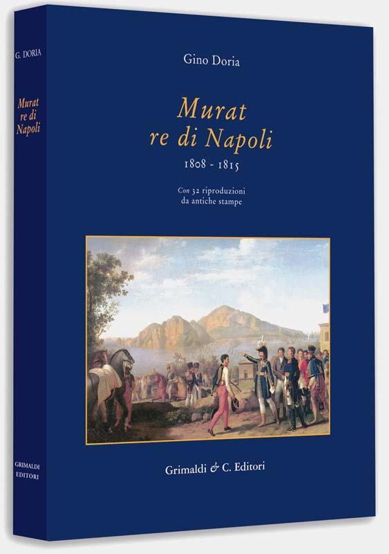 Murat Re di Napoli 1808  1815 adolescenziali torino muro novara nelle