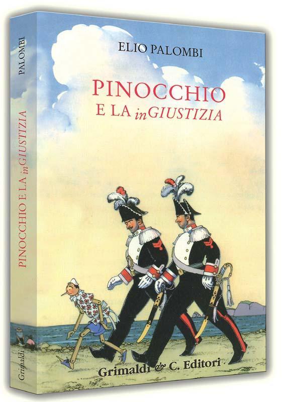 Pinocchio e la inGiustizia edizioni antichi antichi libreria stock