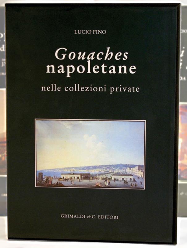 Gouaches napoletane nelle collezioni private antiquaria libreria e napoli libreria