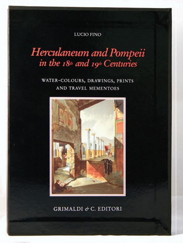 Herculaneum and Pompeii In the 18th and 19th Centuries Water-colours drawings prints and travel mementoes libri gratis firenze antiquaria antiquaria