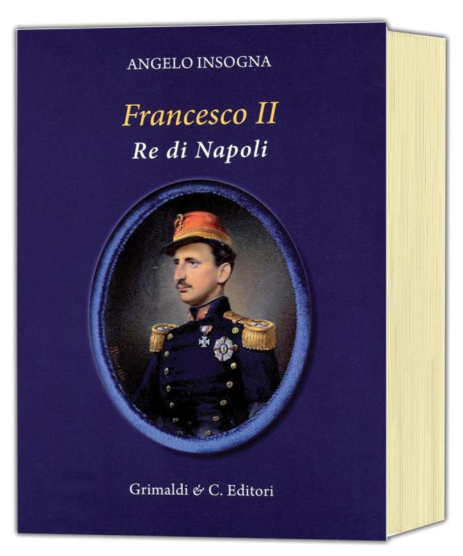 FRANCESCO II Re di Napoli