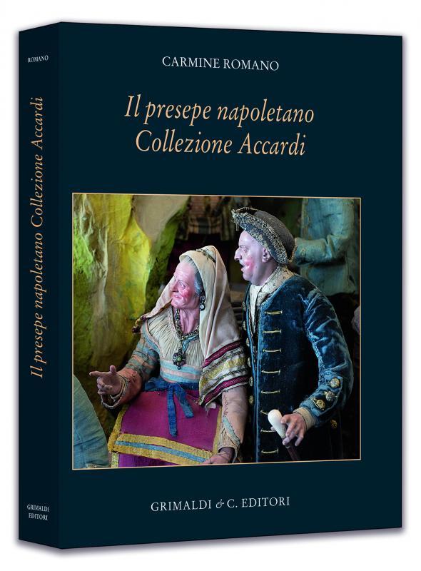 Il presepe napoletano della Collezione Accardi libreria insubria italiani lecce libri