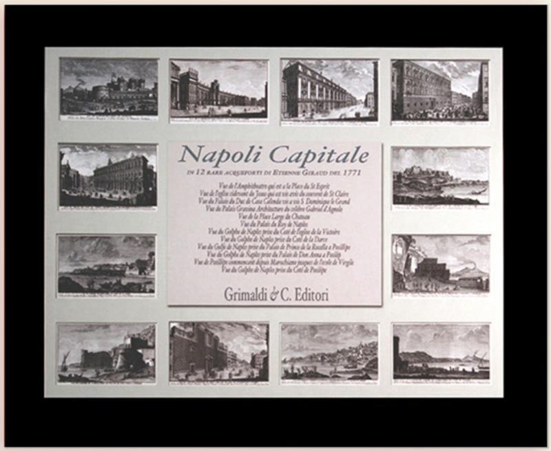 Napoli capitale In dodici rare incisioni del 1771 di E Giraud libri libreria antichi libreria bologna