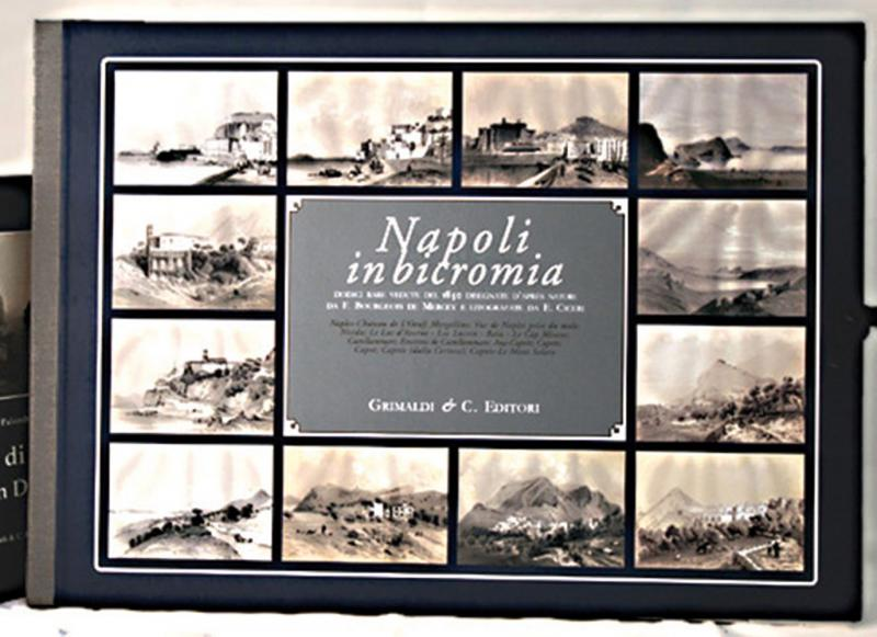 Napoli in bicromia Dodici rare vedute del 1850 disegnate daprs nature da F Bourgeois de Mercey e litografate da Eugenio Ciceri libreria bologna nobilia antiche libri