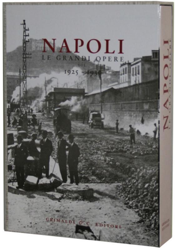 Napoli Le Grandi Opere…