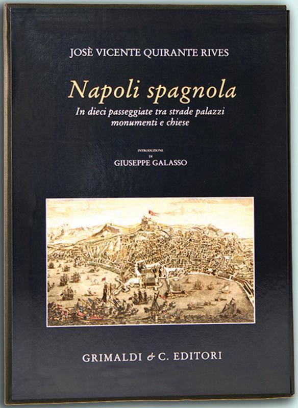 Napoli Spagnola In dieci passeggiate tra strade palazzi monumenti e chiese Introd di Giuseppe Galasso lecce antichi libri magia fallani