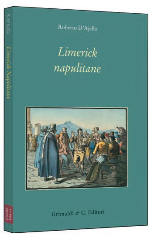 Limerick napulitane Pref di Cristina Pennarola antichi antiquaria libreria massoneria antichi